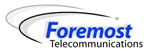 Foremost Telecommunications Corporation