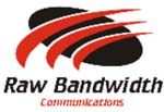 Raw Bandwidth Communications